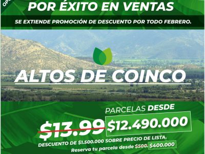 Ultimas Parcelas Altos de Coinco